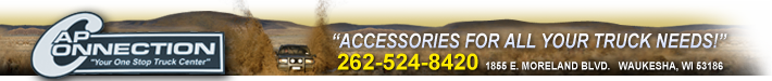 Cap Connection your one stop truck center, Accessories for all your truck needs 262-524-8420 Waukesha Wi